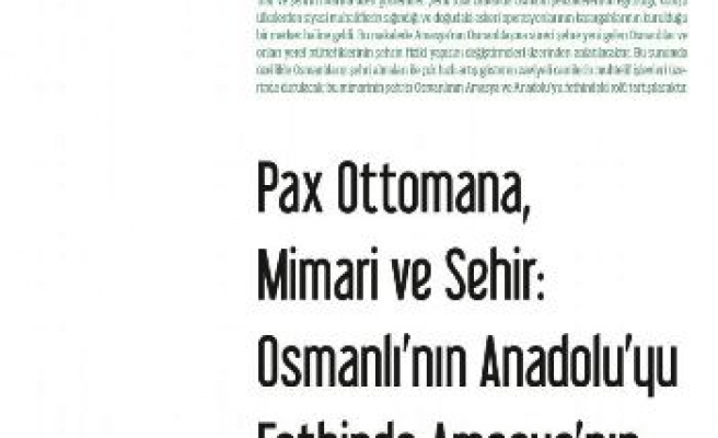 Anadolu'yu fetihte Amasya'nın rolü