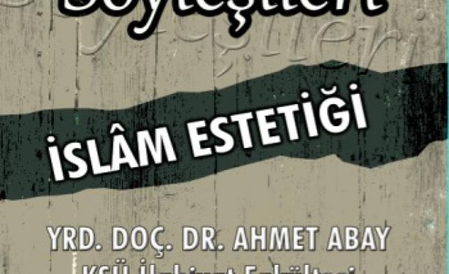 İslam estetiğini anlatacak