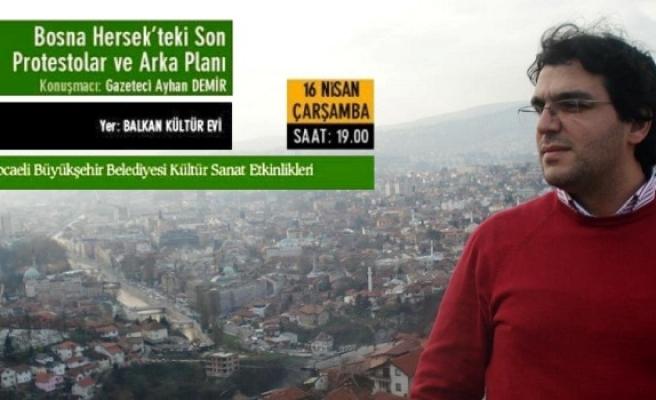 Kocaeli'nde Bosna Hersek konuşulacak