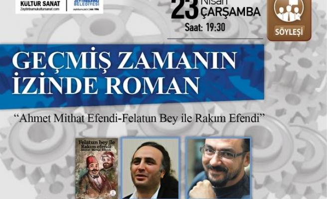 Ahmet Mithat Efendi konuşulacak