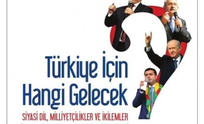 Türkiye için hangi gelecek?