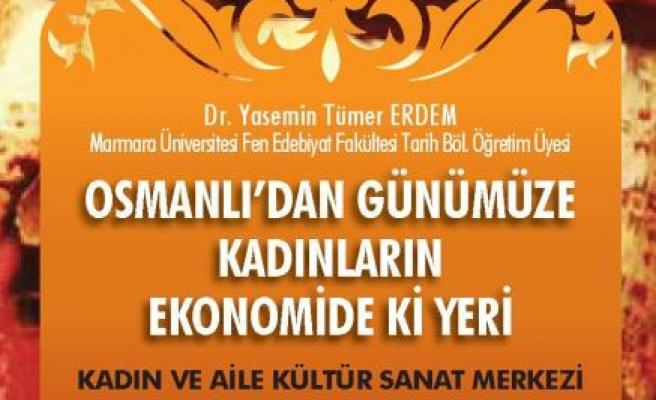 Osmanlı'dan bugüne kadının ekonomideki yeri