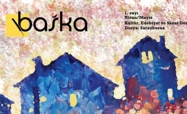 Başka dergisi Bosna'dan sesleniyor