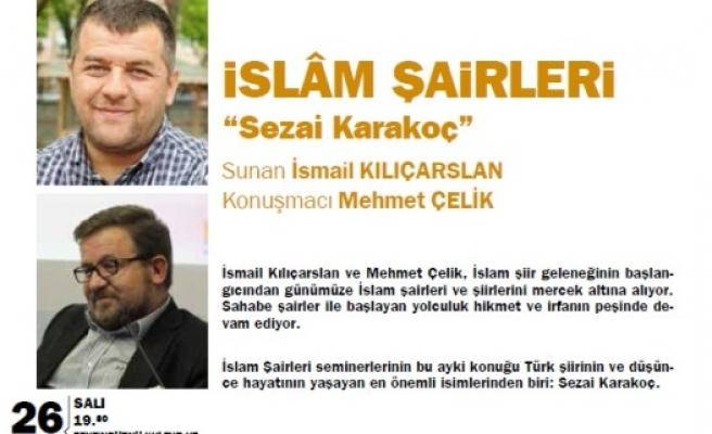 Sezai Karakoç'u konuşacaklar