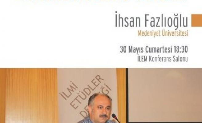 İhsan Fazlıoğlu İLEM'de