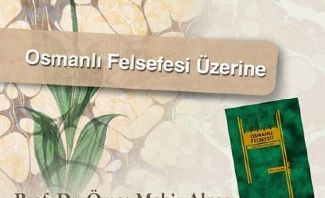 Osmanlı felsefesi konuşulacak