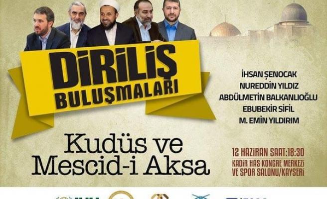 Kayseri'de 'Kudüs ve Mescid-i Aksa' buluşması