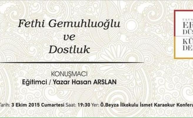 Maraş'ta Fethi Gemuhluoğlu konuşulacak