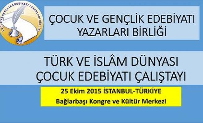 Türk ve İslâm dünyası çocuk edebiyatı çalıştayı