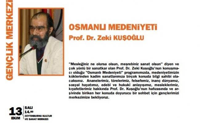 Osmanlı medeniyetini anlatacak