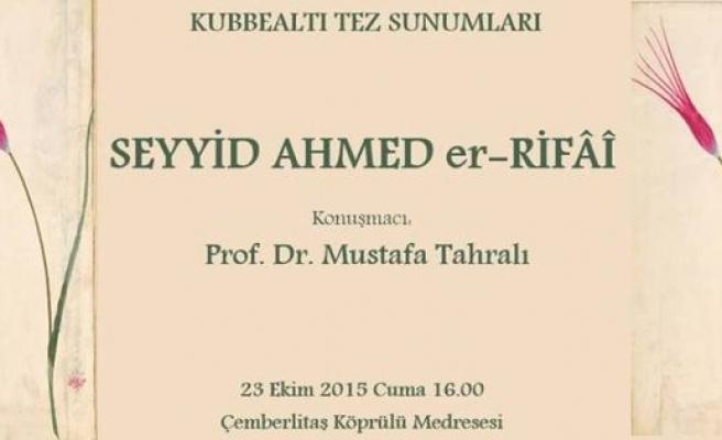 Seyyid Ahmed er-Rifâî ve eserleri