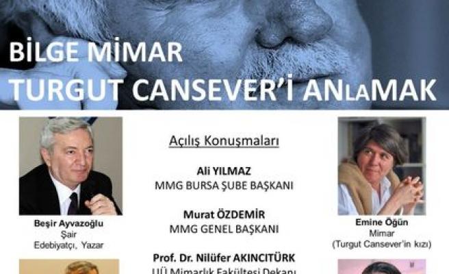 Bursa'da 'Turgut Cansever'i Anlamak' paneli