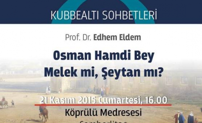 Osman Hamdi Bey melek mi, şeytan mı?
