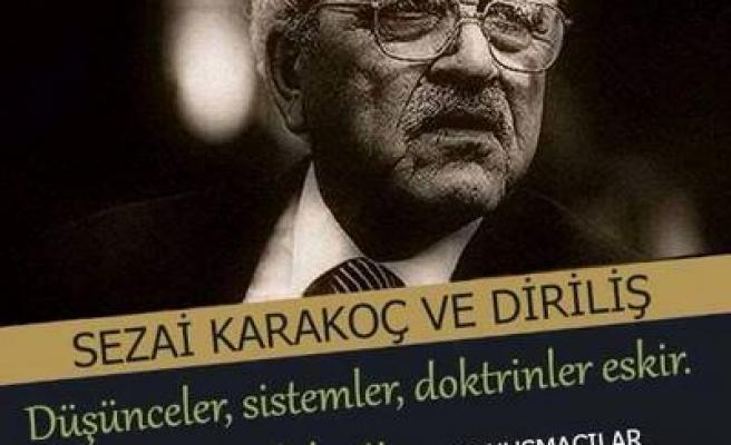 Konya'da Sezai Karakoç ve Diriliş konuşulacak
