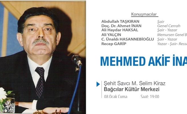 Mehmet Akif İnan anılacak