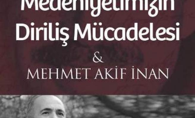 Bursa'da Mehmet Akif İnan anılacak