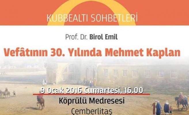 Vefatının 30. yılında Mehmet Kaplan