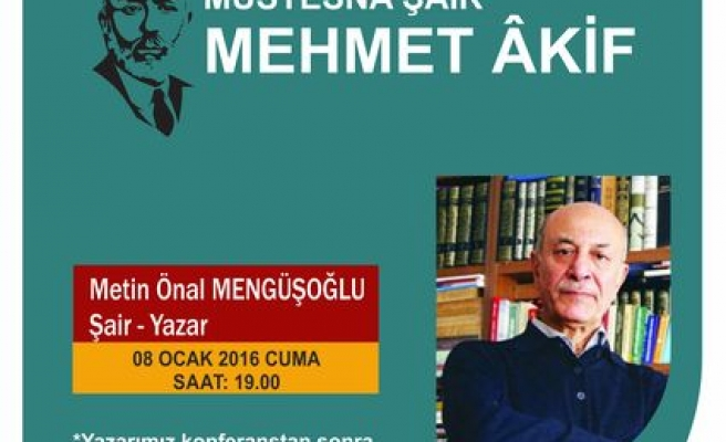 Osmancık'ta Mehmed Akif konuşulacak