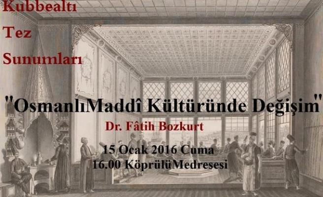 Osmanlı maddî kültüründe değişim