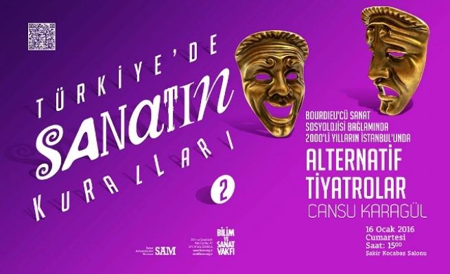 2000'li yılların İstanbul'unda alternatif tiyatrolar