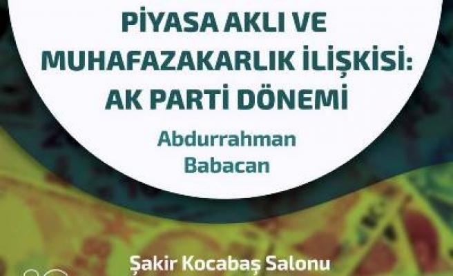 Türkiye'de piyasa aklı ve muhafazakârlık
