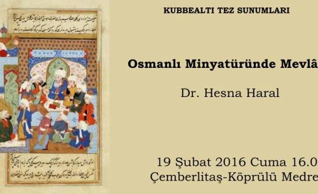 Osmanlı minyatüründe Mevlânâ