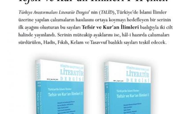 Türkiye'de İslami İlimler: Tefsir ve Kur'an İlimleri I-II çıktı