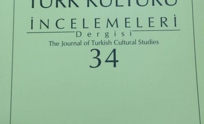 Türk Kültürü İncelemeleri'nin 34. sayısı çıktı