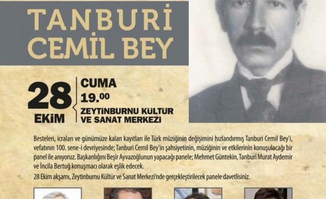Tanburi Cemil Bey Zeytinburnu'nda anılacak