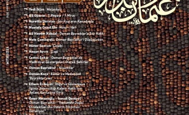 Yedi İklim dergisinden Osman Bayraktar dosyası