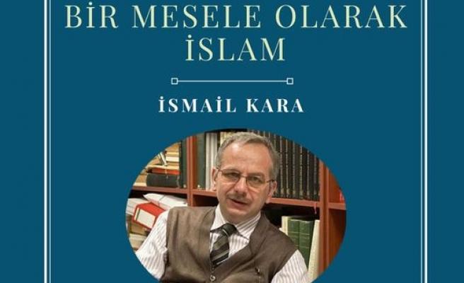 Cumhuriyet Türkiyesi'nde Bir Mesele Olarak İslam