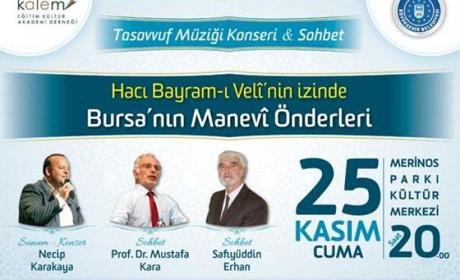 Hacı Bayram-ı Velî'nin İzinde Bursa'nın Manevi Önderleri