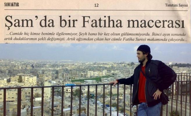 Samet Doğan: 'Şam'da Bir Fatiha Macerası'