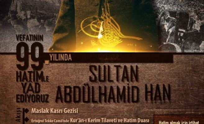 Sultan Abdülhamid Han anılacak