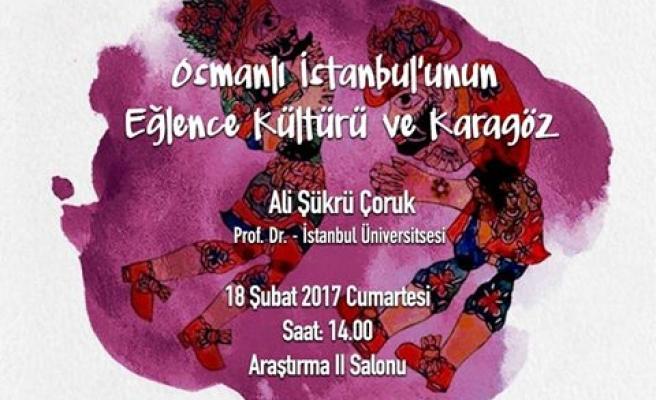 Osmanlı İstanbul'unun Eğlence Kültürü