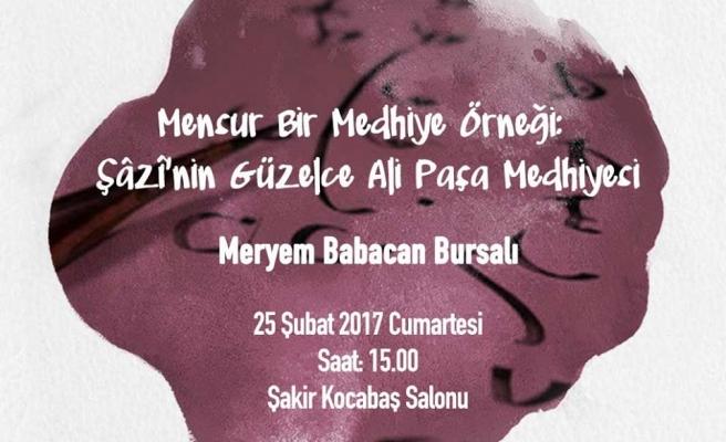 Şâzî'nin Güzelce Ali Paşa Medhiyesi