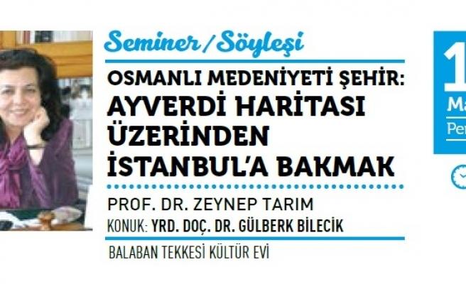 Ayverdi Haritası Üzerinden İstanbul'a Bakmak