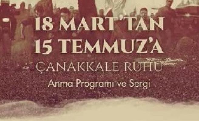 18 Mart'tan 15 Temmuz'a Çanakkale Ruhu