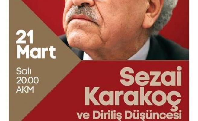 Sezai Karakoç ve Diriliş Düşüncesi