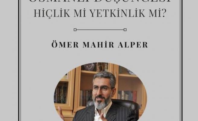 Osmanlı Düşüncesi: Hiçlik mi Yetkinlik mi?