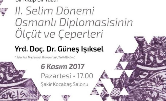 'II. Selim Dönemi Osmanlı Diplomasisinin Ölçüt ve Çeperleri