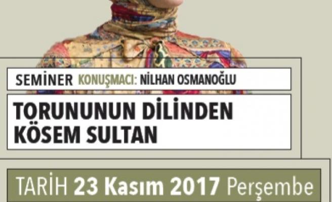 Torununun Dilinden Kösem Sultan