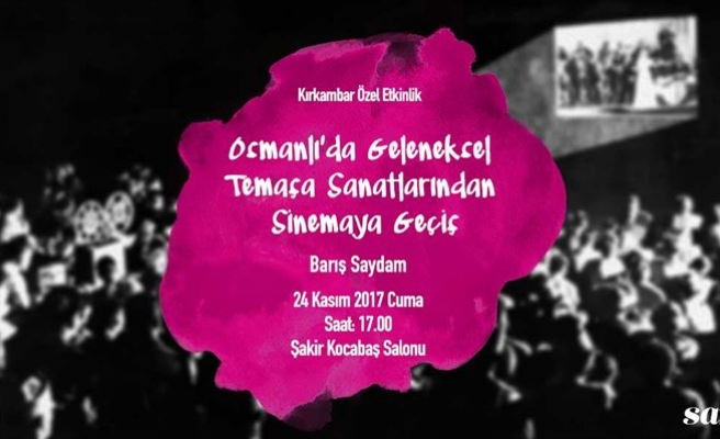 Osmanlı'da Geleneksel Temaşa Sanatlarından Sinemaya Geçiş