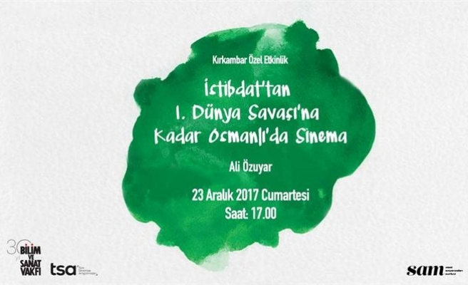 İstibdat'tan I. Dünya Savaşı'na Kadar Osmanlı'da Sinema