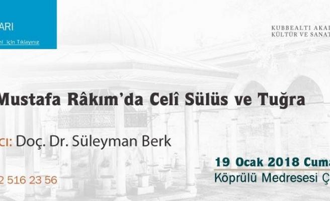 Hattat Mustafa Râkım'da Celî Sülüs ve Tuğra Estetiği