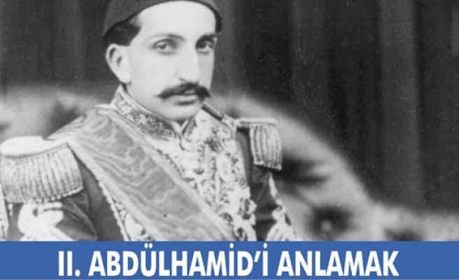 II. Abdülhamid'i Anlamak