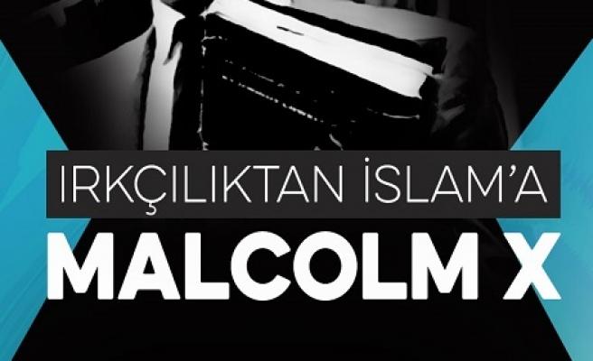 Irkçılıktan İslam'a Malcolm X