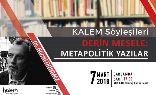 Derin Mesele: Metapolitik Yazılar