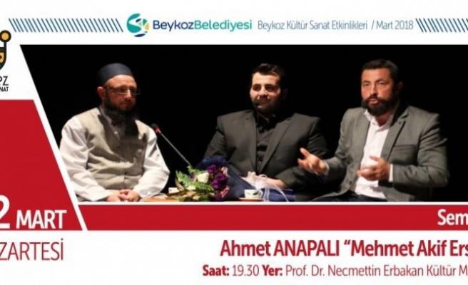 Ahmet Anapalı Akif'i anlatacak