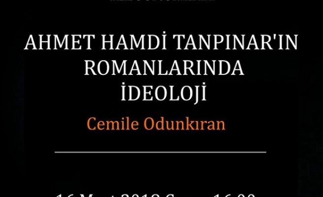 Ahmet Hamdi Tanpınar'ın Romanlarında İdeoloji